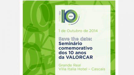 Valorcar. Organiza seminário pelo 10º aniversário